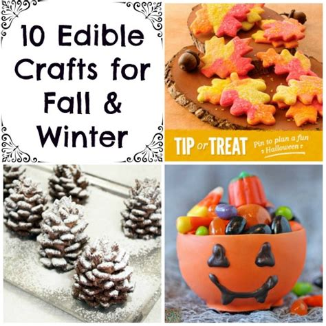 edible crafts for to make 10 edible crafts for fall winter