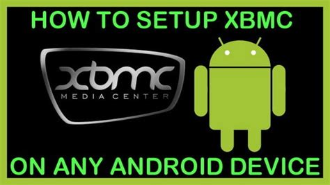 how to install kodi on android phone how to setup kodi xbmc on android tv box phone tablet removeandreplace