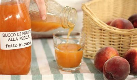 succo di frutta fatto in casa succo di frutta alla pesca fatto in casa da benedetta
