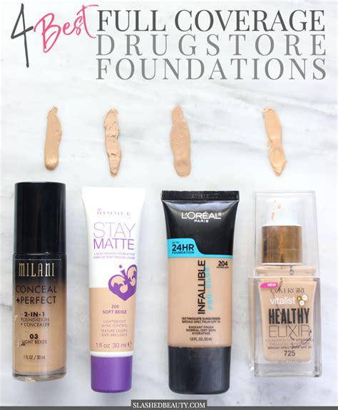 what is the best full coverage foundation for 2015 4 best full coverage drugstore foundations slashed beauty