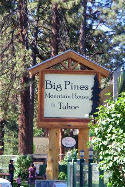 big pines mountain house hotel sign picture of big pines mountain house of tahoe south lake tahoe tripadvisor