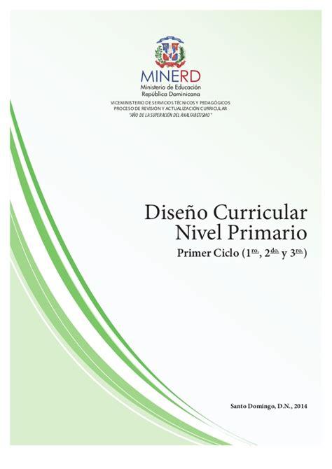 Diseño Curricular Educativo Dominicano Diseno Curricular Nivel Primario 1er Ciclo