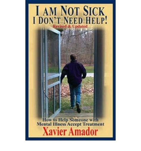 i m not sick but i m not well how to find happiness despite ocd and depression books i m not sick i don t need help xavier amador