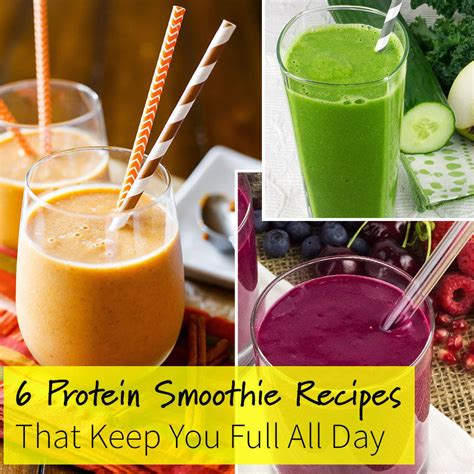 protein smoothies 6 protein smoothie recipes that keep you all day