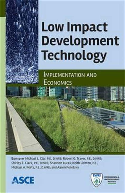 Low Impact 88 low impact development technology michael l clar