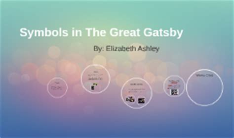 some symbols in the great gatsby copy of symbols in the great gatsby by elizabeth ashley on