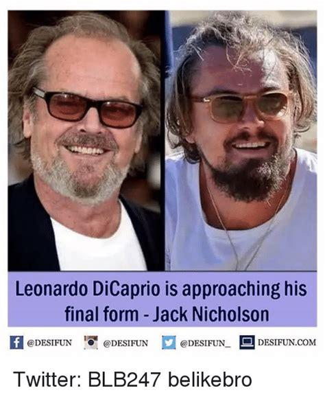 Meme Leonardo Dicaprio - leonardo dicaprio is approaching his final form jack