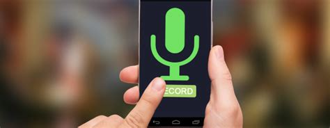 record sound android how to record voice on android phones guide