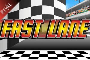 fast lane  slot review play    real money