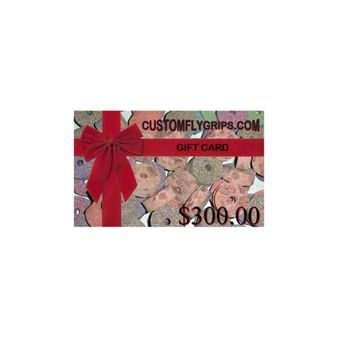 Custom Gift Cards - 300 gift card custom fly grips llc