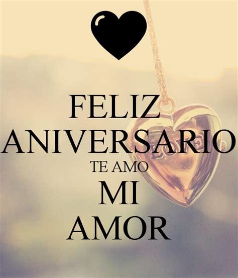 imagenes de amor aniversario feliz aniversario te amo mi amor poster paola keep