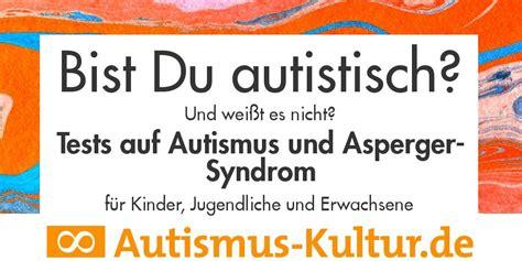 asperger test autismus test selbsttest auf autismus asperger
