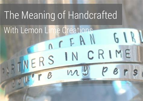 Definition Of Handmade - the meaning of handcrafted with lemon lime creations