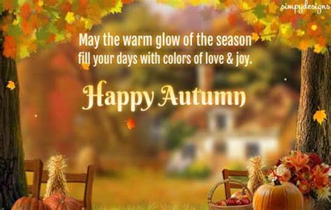 Warm Wishes For A Happy Autumn. Free Happy Autumn eCards