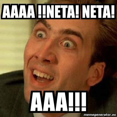 Neta Meme - meme no me digas aaaa neta neta aaa 1081667