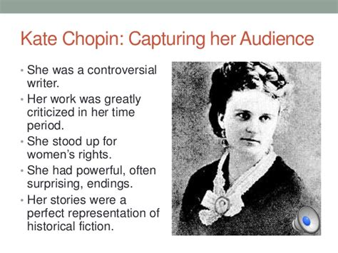 biography about kate chopin kate chopin significance of her writing