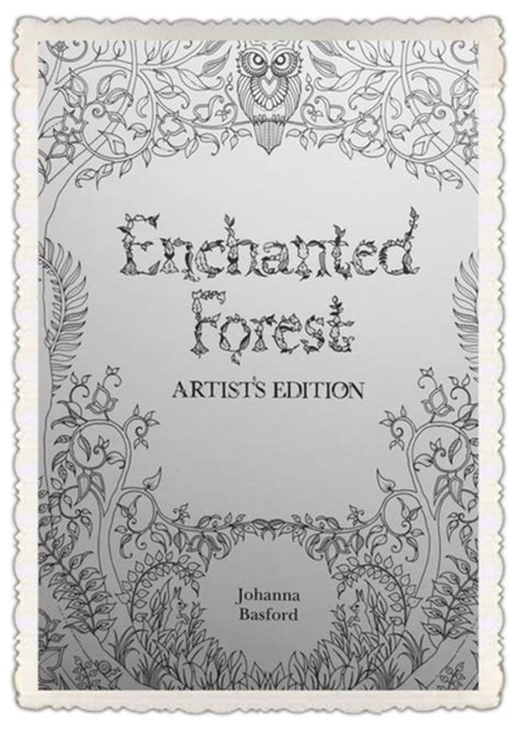 libro enchanted forest artists edition enchanted forest artist s edition by basford colour with claire