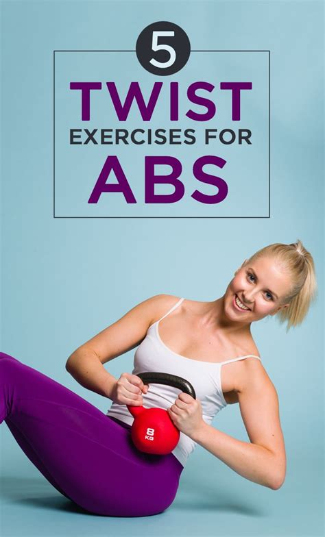 5 effective twist exercises for your abs exercise twists and abs