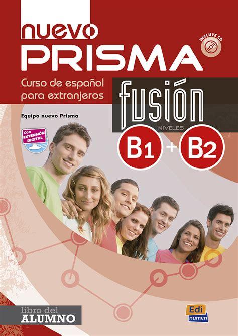 libro nuevo prisma fusin b1b2 espa 241 ol para extranjeros