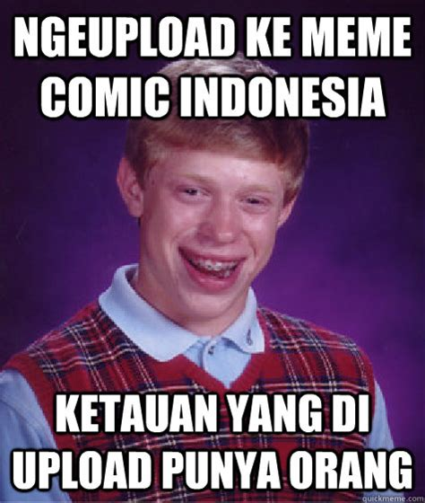 Meme Uploader - ngeupload ke meme comic indonesia ketauan yang di upload