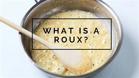 what is a roux and what s it used for the culinary exchange