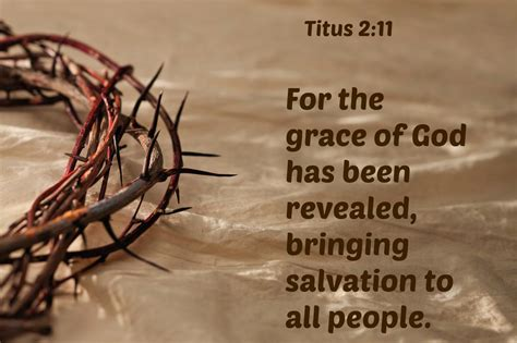 grace revealed finding godâ s strength in any crisis books titus 2 11 for the grace of god has been revealed