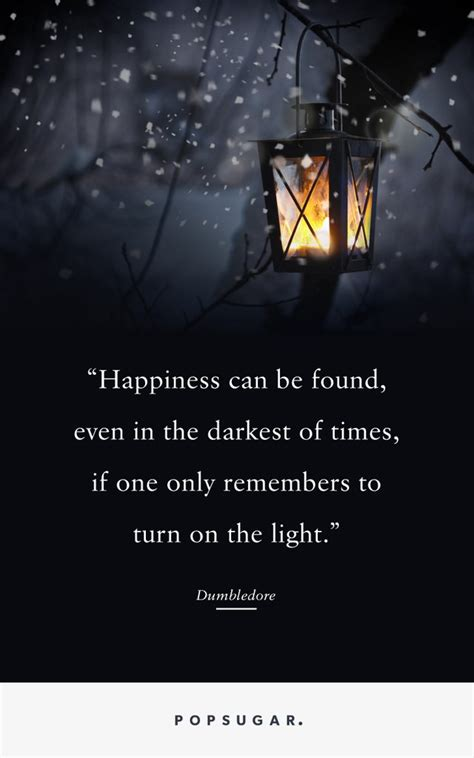 harry potter light times quot happiness can be found even in the darkest of times if