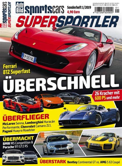 Auto Bild Sportscars Ausgabe 4 by Auto Bild Sportscars Quot Super Sportler Quot Zeitschrift Als