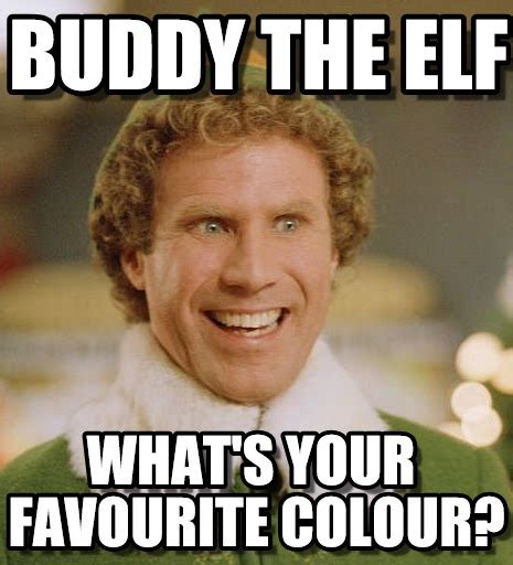 Meme Generator Buddy The Elf - meme generator buddy the elf 28 images buddy the elf