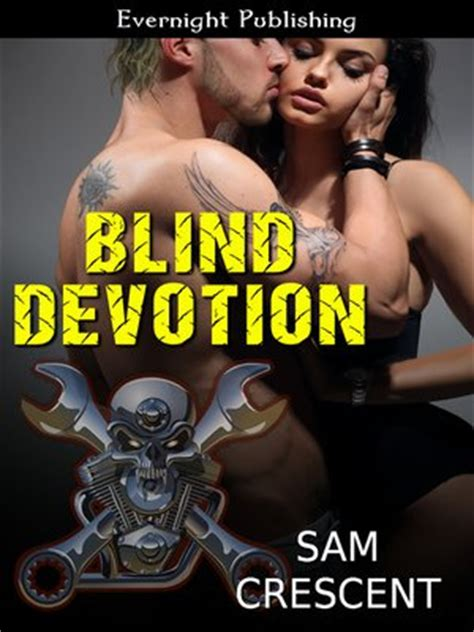blind devotion books sam crescent 183 overdrive rakuten overdrive ebooks