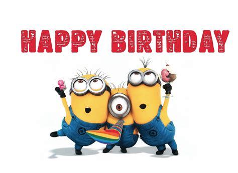 happy birthday minion images happy minions happy birthday minions birthday