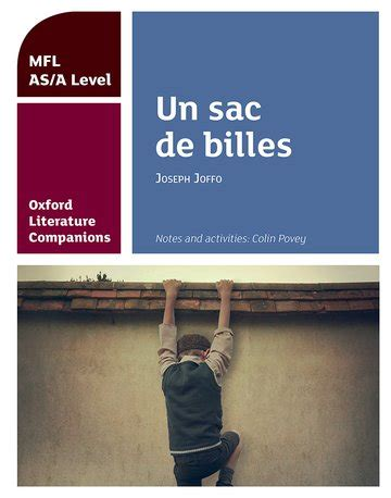 oxford literature companions the 0198355300 oxford literature companions un sac de billes study guide for as a level french set text