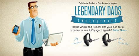 Sweepstakes On Facebook - plantronics legendary dad sweepstakes on facebook