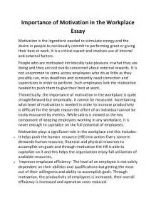 Inspirational Essays by Importance Of Motivation In The Workplace Essay