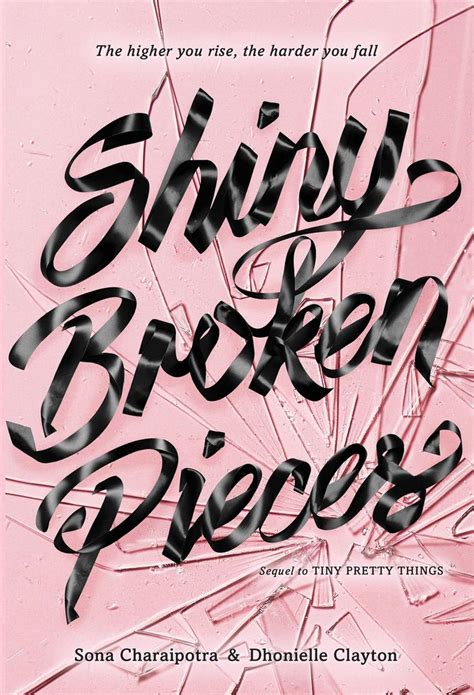 broken things a novel books shiny broken pieces a tiny pretty things novel book by