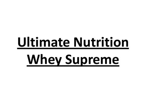 ultimate nutrition whey supreme ultimate nutrition whey supreme