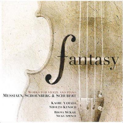 001410976x fantasie b op p piano fantasy works for violin piano messiaen schoenberg