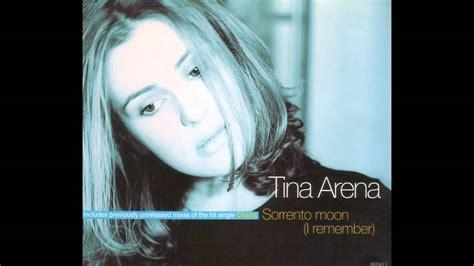 tina arena chains tina arena sorrento moon i remember radio version