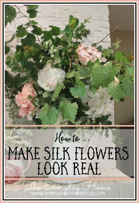 how to make silk flowers look real how to arrange flowers the everyday home