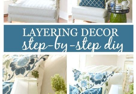 lessons in layers decor diy tips and tricks stonegable lessons in layers decor diy tips and tricks green table