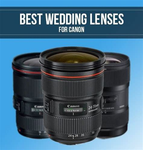 Best Canon Lenses for Wedding Photography   Smashing