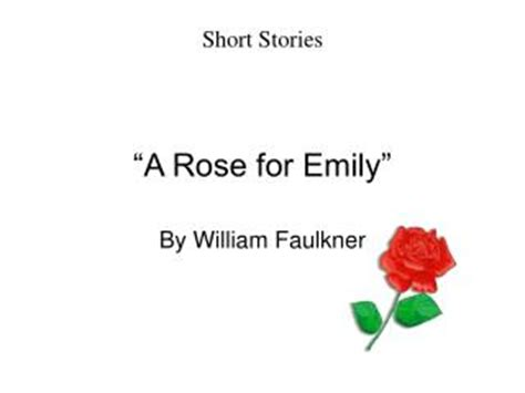 themes in rose for emily ppt plot structure of a rose for emily powerpoint