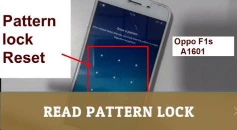 pattern lock oppo oppo f1s pattern unlock without losing data unlock oppo