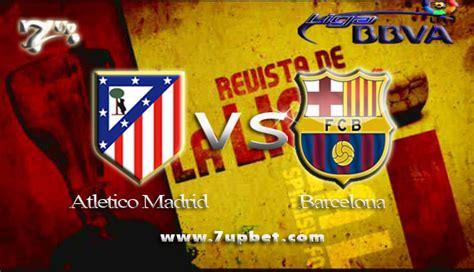 barcelona vs atm bursa pasar taruhan dan prediksi atletico madrid vs