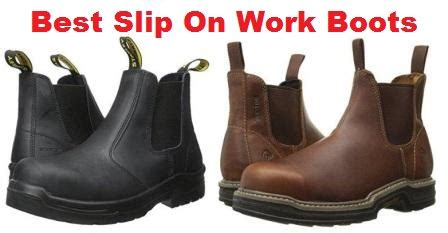 best slip on work boots top 10 best slip on work boots in 2018 ultimate guide