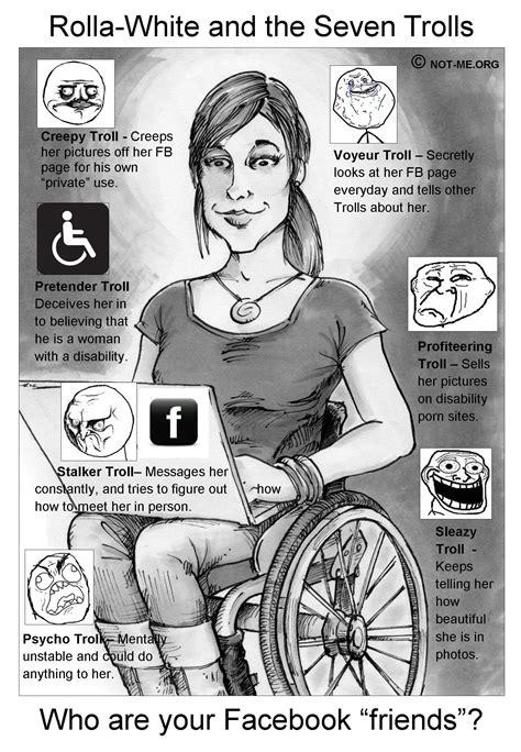 Say NO! to Facebook Predators: Disability Trolls: The Good