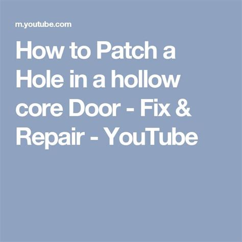 how to fix a large in a hollow door 1000 ideas about hollow doors on door