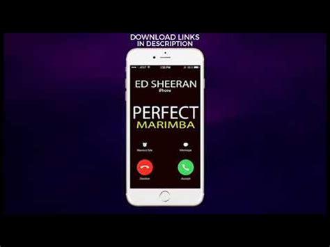 ed sheeran perfect ringtone iphone latest iphone ringtone perfect marimba remix ringtone