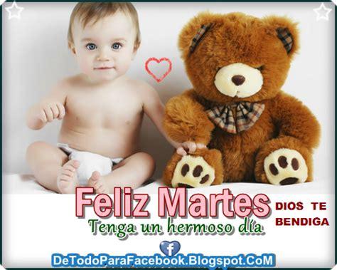 imagenes de feliz martes para facebook imagenes bonitas para muro de facebook feliz martes