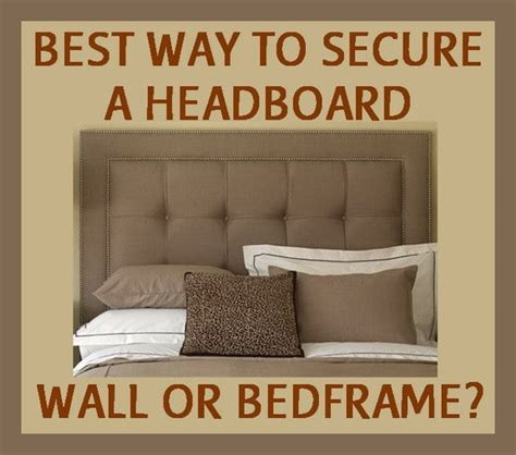 wall to wall bed what is the best way to attach a headboard wall or bed
